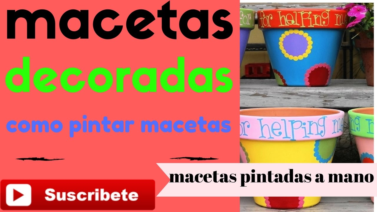 Macetas De Barro Macetas Decoradas A Mano Como Hacer Macetas Decoradas Ideas Para Decorar Macetas De Barro Cemento