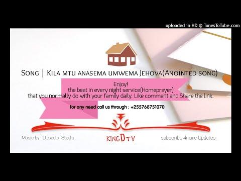 Kila Mtu Anasema Umwema Jehova (Official Beat).