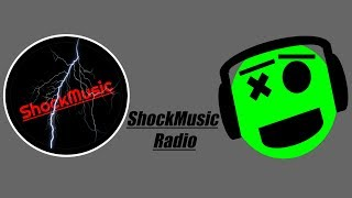 24/7 Shock Music Radio: All your favorite EDM Music