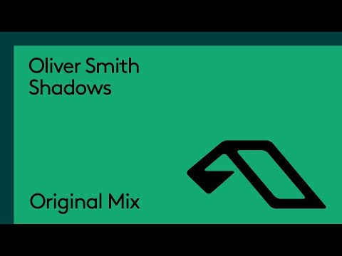 Oliver Smith - Shadows