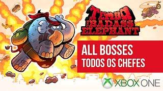Tembo The Badass Elephant - ALL BOSSES