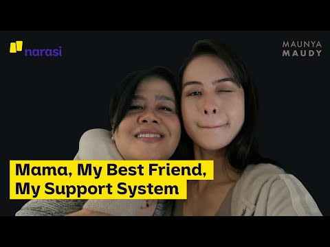 Mama, My Best Friend, My Support System (FULL VERSION) | Maunya Maudy