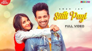 Sutti Payi Aman Jay Mp3 Song Download