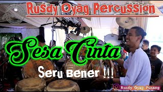 sesa cinta - (pusang) Rusdy oyag percussion