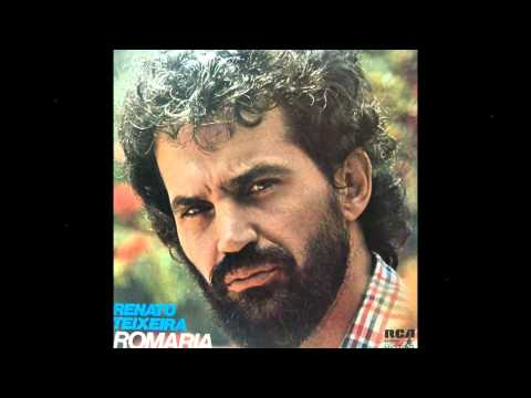 Renato Teixeira - ROMARIA - Renato Teixeira - gravação de 1978
