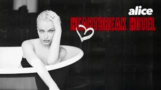 Alice Chater - Heartbreak Hotel (Official Audio)