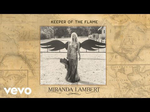 Miranda Lambert  Keeper of the Flame Audio