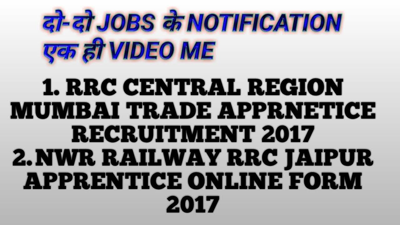 NWR Railway RRC Jaipur AND RRC Central Region Mumbai Apprentice ...