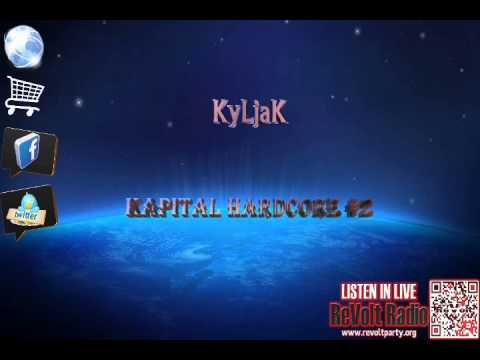 (ReVolt Radio) KyLjaK ~ Kapital Hardcore #2