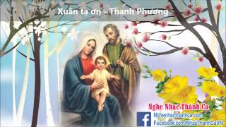 Thánh Ca Mùa Xuân | Xuân tạ ơn - Thanh Phương