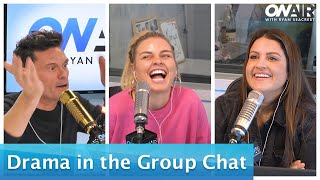 Drama in Our Group Chat | On Air with Ryan Seacrest
