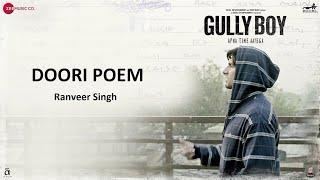Doori Poem | Ranveer Singh | Gully Boy