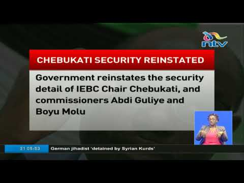 Government reinstates security detail of IEBC commisioners