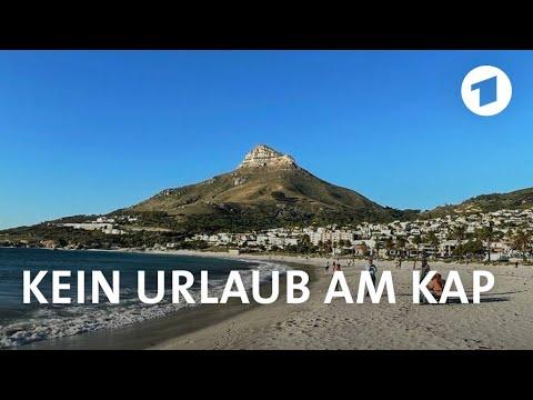 Kein Urlaub am Kap   Weltspiegel-Reportage
