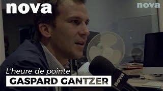 Gaspard Gantzer : « J'ai appris que tout finit toujours par se savoir » - L'Heure de Pointe - Nova