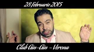 Florin Salam Club Gin Gin Verona 28 Februarie