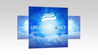 Download Uplifting Only Orchestral Trance Year Mix 2016 - 2017 Mixed By Ori Uplift Pt1 MP3 song and Music Video