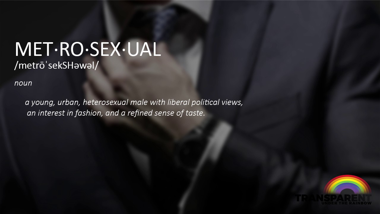 Metrosexual meaning in english