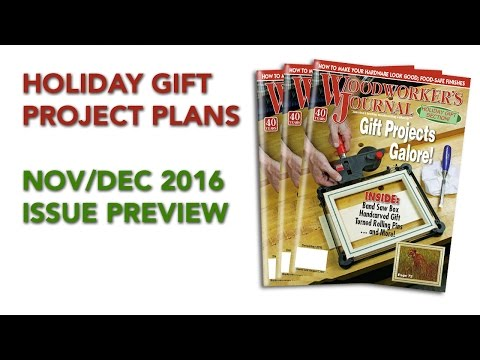 Nov/Dec 2016 Issue Preview | Holiday Gift Project Plans