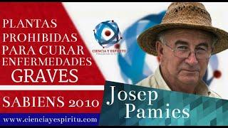 """""""Plantas prohibidas para curar enfermedades graves"""" Josep Pàmies en Sabiens 2010"""