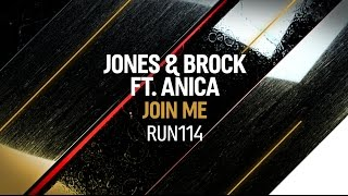 Jones & Brock ft. Anica - Join Me