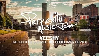 Veeshy - Melbourne Summer (Stereo Citizen Remix) [PMW018]