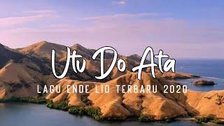 Download Utu do Ata-_Lagu ende lio terbaru2020(Dewa wero)