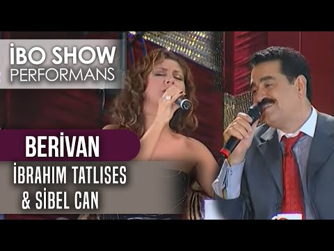 Berivan    İbrahim Tatlıses \u0026 Sibel Can    İbo Show Canlı Performans