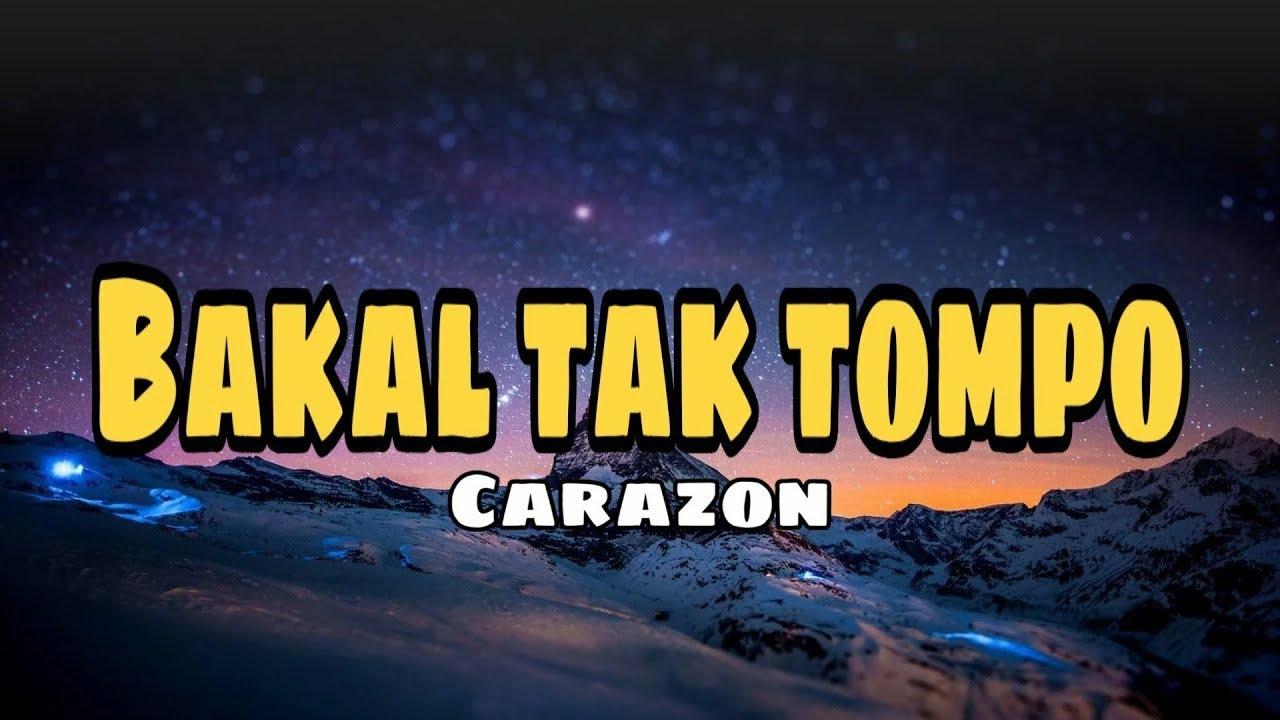 Download CARAZON - BAKAL TAK TOMPO