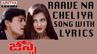 Gambar cover Jeans Full Songs With Lyrics - Raave Naa Cheliyaa Song - Aishwarya Rai, Prashanth, A.R. Rahman