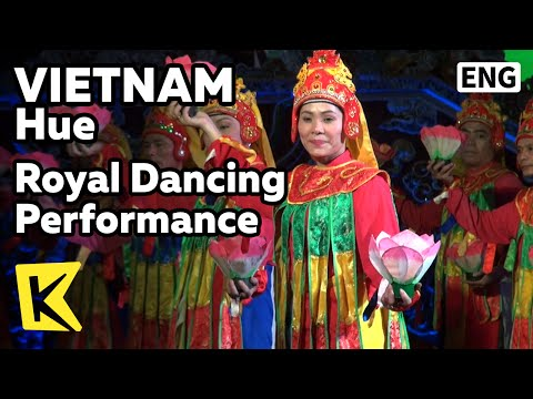 【K】Vietnam Travel-Hue[베트남 여행-후에]왕실극장, 궁중무용/Royal Dancing/Nguyen dynasty/Complex of Hue Monuments - 동영상