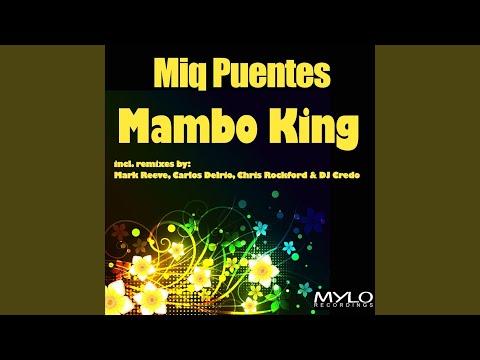 Mambo King (Latinos Locos Remix)