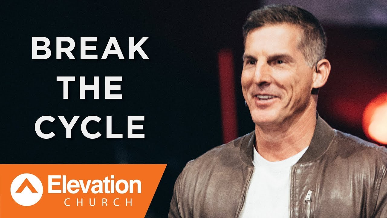 Break The Cycle | Waymaker | Pastor Craig Groeschel