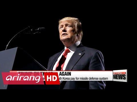 Trump again insists South Korea pay for THAAD