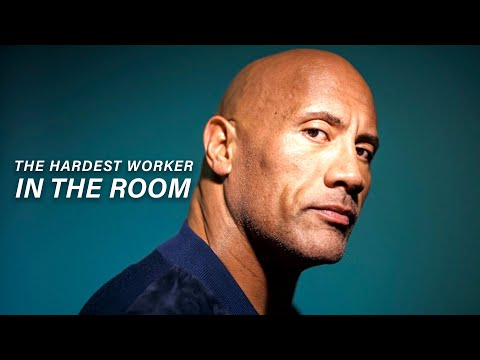 THE HARDEST WORKER IN THE ROOM - Dwayne Johnson (Inspirational Story)