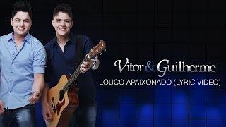Baixar Vitor e Guilherme - Louco Apaixonado (Lyric Video)