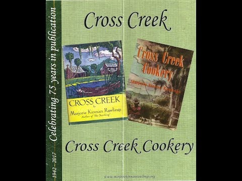 75th Anniversary of MKR's Cross Creek and Cross Creek Cookery: Event Highlights 2017