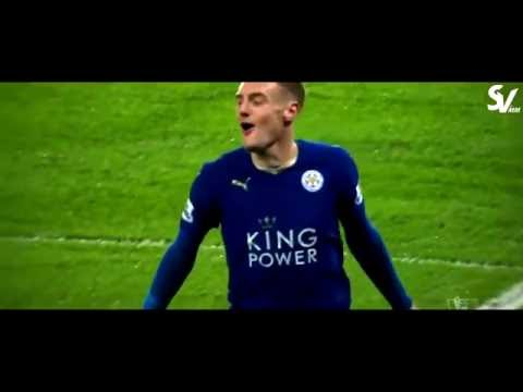 Jamie Vardy ● 2015 2016 Leicester City & England ● All Goals & Assists in HD