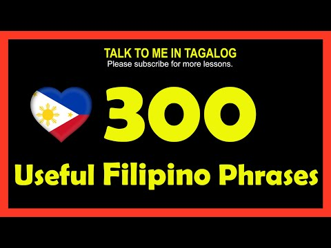 300 USEFUL FILIPINO PHRASES AND SENTENCES   TALK TO ME IN TAGALOG