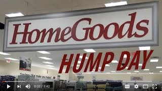 Home Goods Hump Day #2