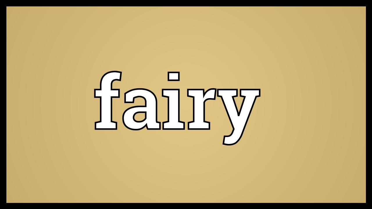 Fairy meaning homosexual