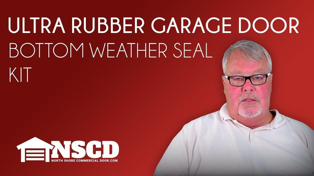 Ultra Rubber Garage Door Bottom Weather Seal Replacement
