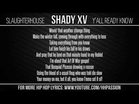 Slaughterhouse - Y'all Ready Know (Lyrics)