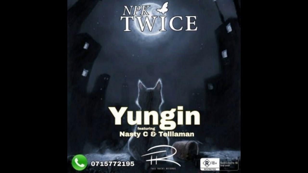 Download Nasty C - Yungin Ft. Tellaman (Official Audio)