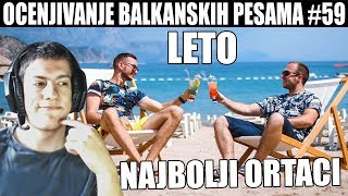 OCENJIVANJE BALKANSKIH PESAMA - Najbolji Ortaci - LETO (Official Music Video)