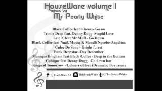HouseWare Vol 1 mixed by Ms PearlyWhite 2016