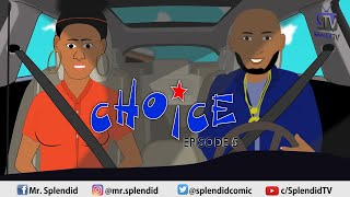 CHOICE EP 5 (Splendid TV Cartoon)