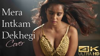 Gambar cover Mera Intkam Dekhegi | COVER | Krishna Beuraa | Kaushiki Rathore | New Song 2019 | Bollywood