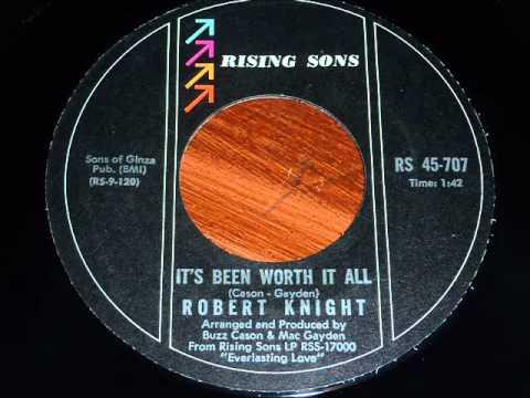 Knight, Robert  Its Been Worth It All 45rpm