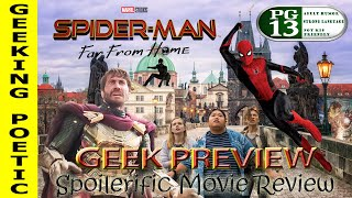 SPIDER-MAN: FAR FROM HOME  MOVIE REVIEW (WARNING: SPOILERS!)